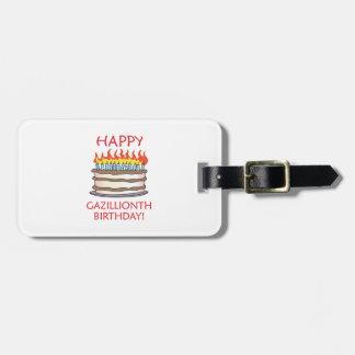Happy Gazillionth Birthday! Bag Tag