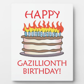 Happy Gazillionth Birthday! Display Plaque