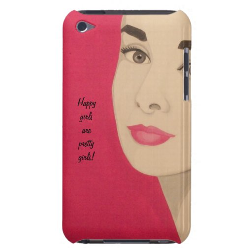 Happy girls are pretty girls cute phone case barely there ipod cases