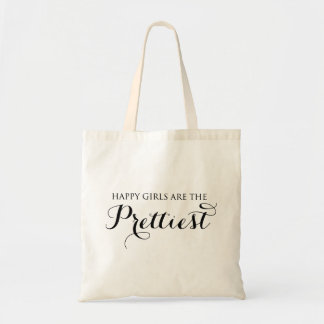 Happy Girls Are The Prettiest Quote Tote Bag