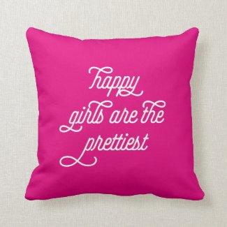 Happy Girls Inspirational Quote | Art Print Throw Pillows