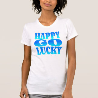Happy Go Lucky in Blue Tees