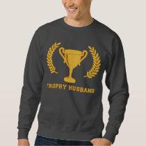 Happy Golden Trophy Husband Sweatshirt
