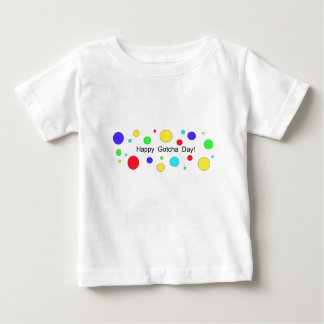 Happy Gotcha Day! Baby T-Shirt