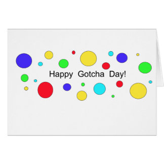 Happy Gotcha Day! Card