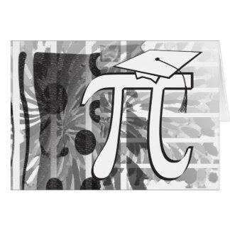 Happy Graduation - Pi Graduate - Funny Graduation Greeting Card