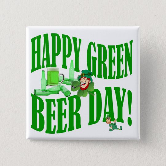 Happy green beer day pinback button