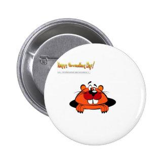 Happy Ground Hog Day Pinback Button