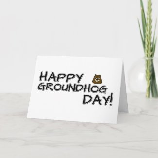Happy Groundhog Day! Card