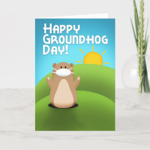 Happy Groundhog Day Funny Groundhog in Face Mask Holiday Card