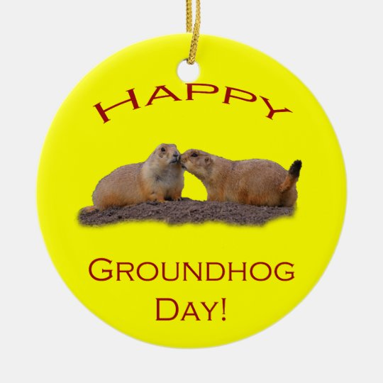 Happy Groundhog Day Kiss Ceramic Ornament