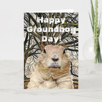 Happy Groundhog Day To You Holiday Card
