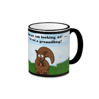 Happy Groundhog Day with Squirrel funny humor Ringer Mug