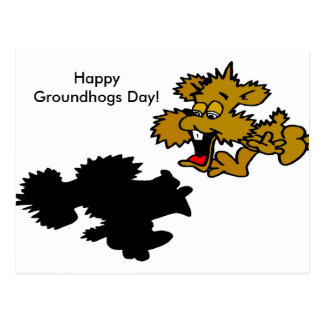 Happy Groundhogs Day! Post Card