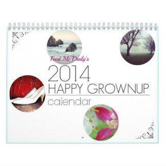 HAPPY GROWNUP 2014 Calendar