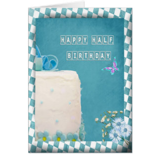 Happy Half Birthday Greeting Card