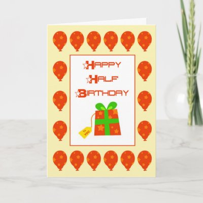 Happy Half Birthday Card Zazzle