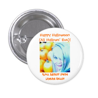 Happy Halloween (All Hallows' Eve)! Pinback Button