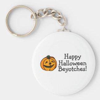 Happy Halloween Beyotches Pumpkin Keychain