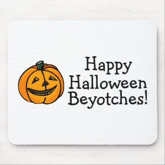 Happy Halloween Beyotches Pumpkin Mouse Pad