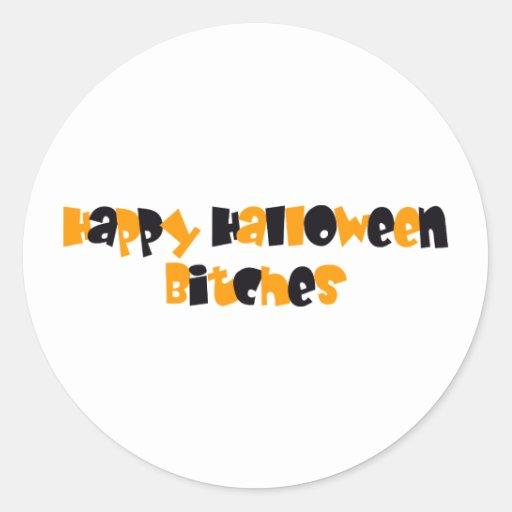 Happy Halloween Bitches Stickers