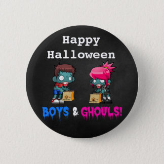 Happy Halloween Boys and Ghouls Zombie Pinback Button