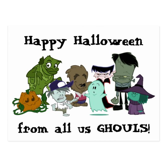 Happy Halloween from all us GHOULS! Postcard