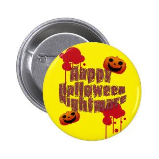 Happy Halloween Nightmare Pinback Button