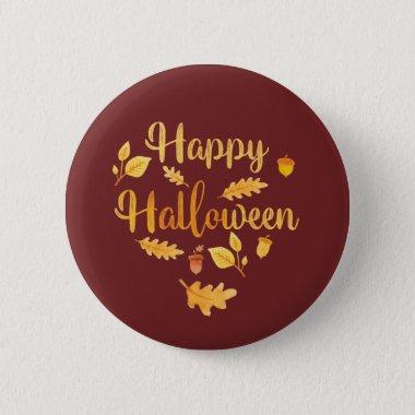 Happy Halloween Pin Autumn Button
