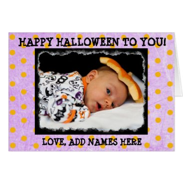 Halloween Themed Happy Halloween to you, Personalized Photo Card