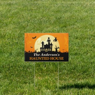 Happy Halloween - Welcome to Creepy Haunted House Sign