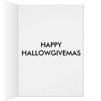 HAPPY HALLOWGIVEMAS CARD