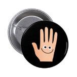 Happy Hand Pinback Button