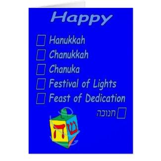 Happy Hanukkah... however you spell it Card