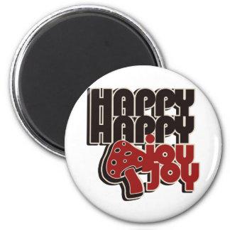 Happy Happy Joy Joy Magnets