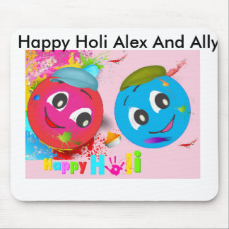 Happy Holi Alex And Ally Mouse Pad