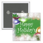Happy Holiday's Pinback Button