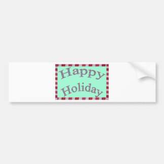 Happy Holiday Images Fash Bumper Sticker