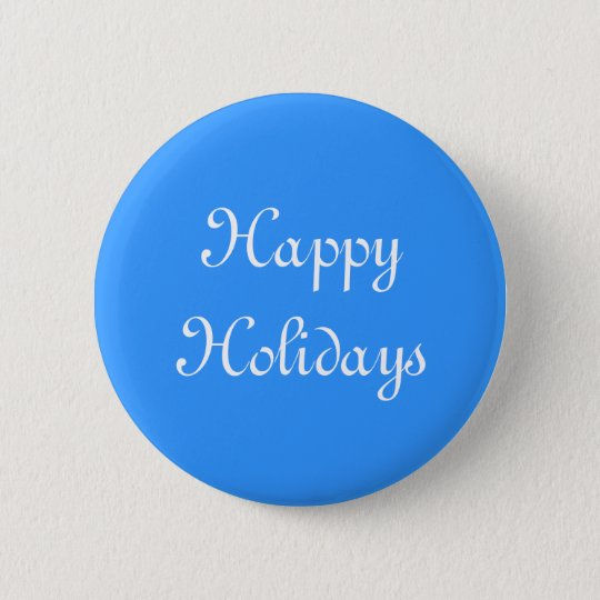 Happy Holidays. Blue and White. Festive. Button