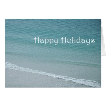 Beach Themed Happy Holidays Blue Water Card