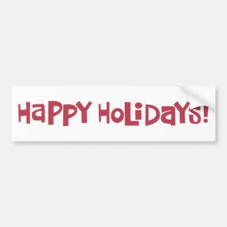Happy Holidays Bumper Sticker Car Bumper Sticker