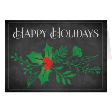 Professional Business Happy Holidays Card | Faux Chalkboard, Holly