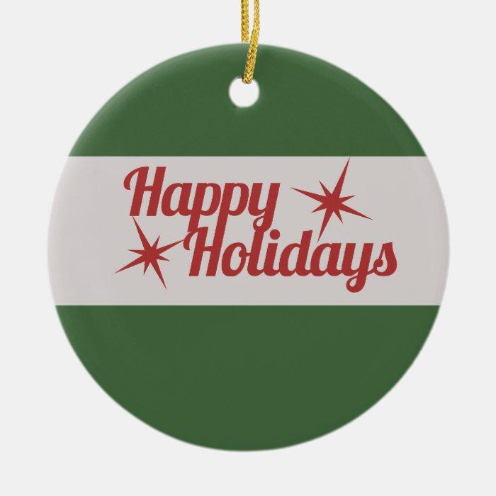 Happy Holidays Ceramic Ornament