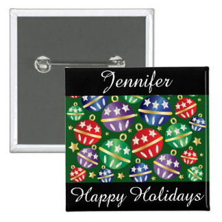 Happy Holidays Colorful Ornaments Personalize 2 Inch Square Button