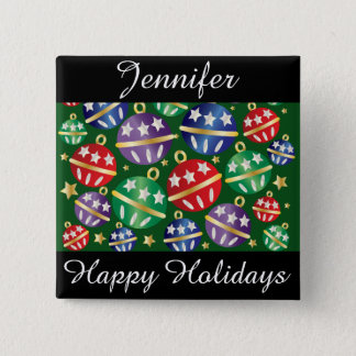 Happy Holidays Colorful Ornaments Personalize Button