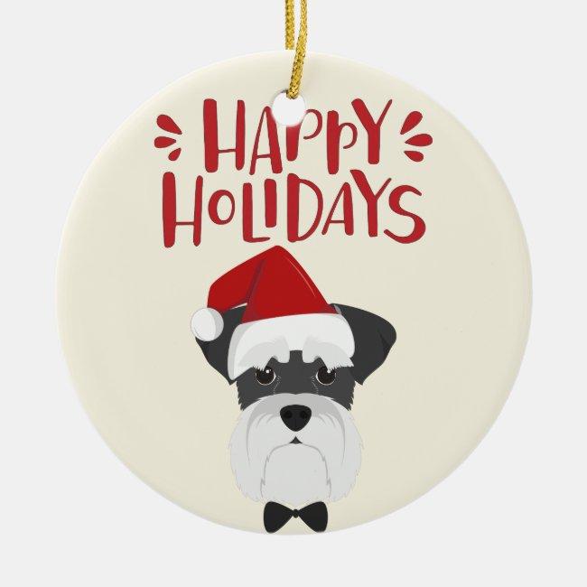 Happy Holidays - Cute Schnauzer Christmas