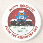 Happy Holidays From Genealogy Bug coaster
