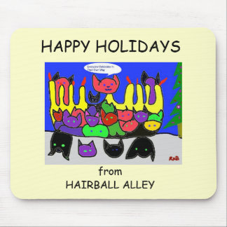 Happy Holidays From Hairball Alley Mouse Pad