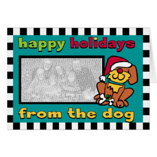 Happy Holidays from the Dog Greeting Card