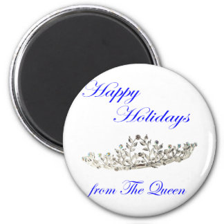 Happy Holidays from the Queen 2 Inch Round Magnet